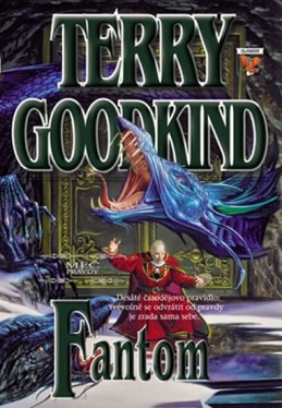 Meč pravdy 10 - Fantom - Goodkind Terry