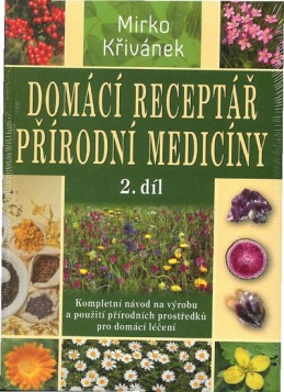 Domácí receptář přírodní medicíny - 2. díl - Křivánek Mirko