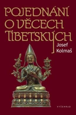 Pojednání o věcech tibetských - Kolmaš Josef