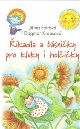 Říkadla a básničky pro kluky a holčičky - Fotrová Jiřina