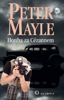 Honba za Cézannem - Mayle Peter
