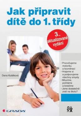 Jak připravit dítě do 1. třídy - Kutálková Dana