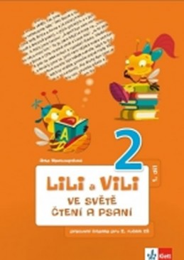 Lili a Vili 2 - Ve světě čtení a psaní - PS 1 - Nastoupilová Dita