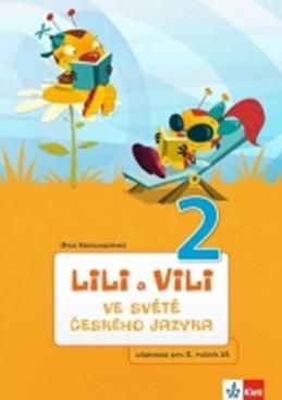 Lili a Vili 2 - Ve světě českého jazyka - Nastoupilová Dita