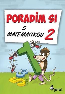 Poradím si s matematikou - 2. třída - Šulc Petr