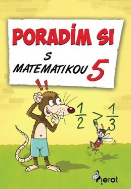 Poradím si s matematikou - 5. třída - Šulc Petr