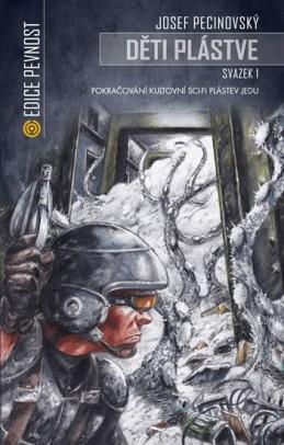 Děti plástve 1 (Volné pokračování sci-fi Plástev jedu) - Pecinovský Josef