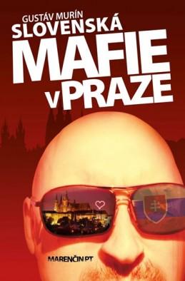 Slovenská mafie v Praze - Murín Gustáv