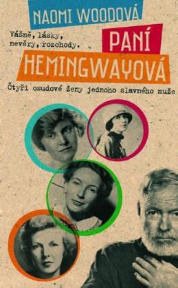 Paní Hemingwayová - Woodová Naomi