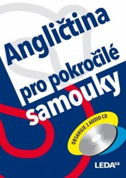 Angličtina pro pokročilé samouky + 2CD - Kollmannová Ludmila