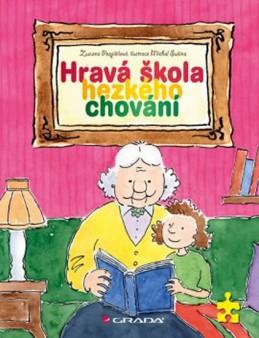Hravá škola hezkého chování - Pospíšilová Zuzana, Sušina Michal