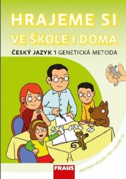 Český jazyk 1 Genetická metoda - Hrajeme si ve škole i doma - Syrová Lenka