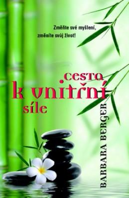 Cesta k vnitřní síle - 2. vydání - Bergerová Barbara