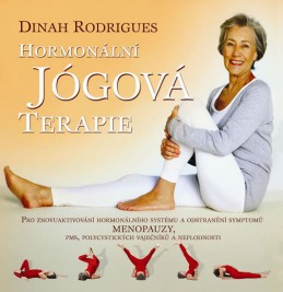 Hormonální jógová terapie - Rodrigues Dinah