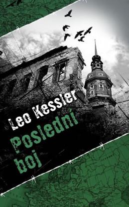 Poslední boj - Kessler Leo