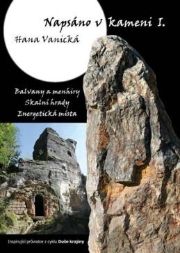 Napsáno v kameni I. - Vanická Hana
