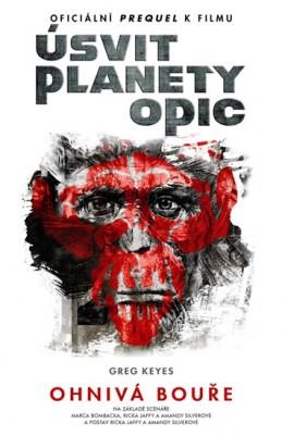 Úsvit planety opic - Ohnivá bouře - Keyes Greg