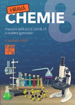 Hravá chemie 8 - PS pro 8. ročník ZŠ a víceletá gymnázia - Fusková Alena a kolektiv