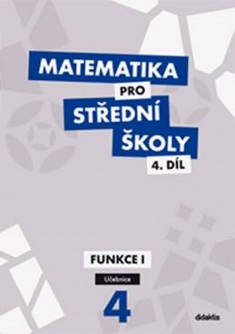 Matematika pro SŠ - 4. díl (učebnice) - Cizlerová M. a kolektiv
