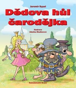 Dědova hůl čarodějka - Sypal Jaromír