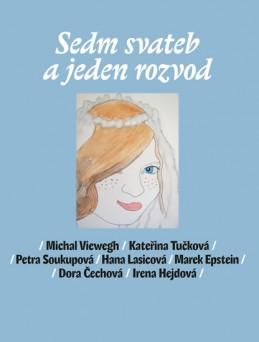 Sedm svateb a jeden rozvod - Viewegh Michal a kolektiv