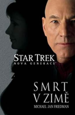 Star Trek - Smrt v zimě - Friedman a kolektiv Michael Jan