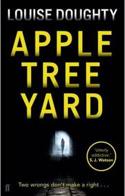 Apple Tree Yard - Doughty Louise