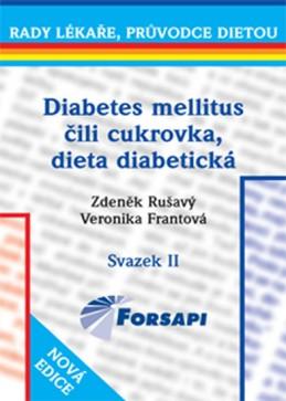 Diabetes mellitus čili cukrovka. Dieta diabetická - II.svazek - Rušavý Zdeněk, Frantová Veronika