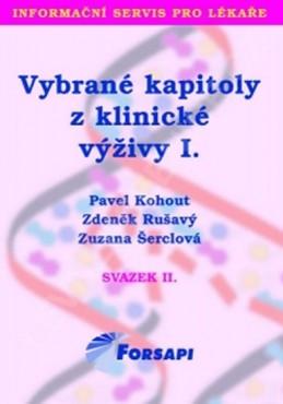 Vybrané kapitoly z klinické výživy I. - Kohout Pavel a kolektiv