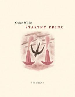 Šťastný princ - Wilde Oscar