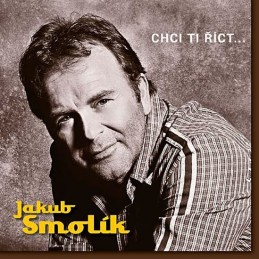 Jakub Smolík - Chci ti říct… - CD - neuveden