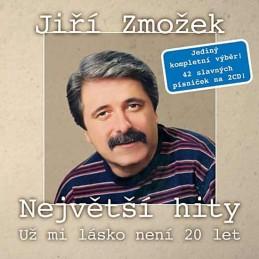 Jiří Zmožek - Největší hity - Už mi lásko není 20 let - 2 CD - neuveden