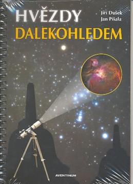 Hvězdy dalekohledem - Dušek Jiří, Píšala Jan