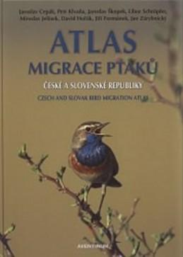 Atlas migrace ptáků ČR a SR - Cepák Jaroslav a kolektiv