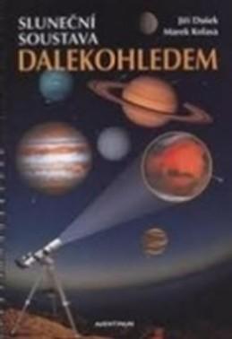 Sluneční soustava dalekohledem - Dušek Jiří, Kolasa Marek
