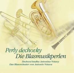 Perly dechovky - Dechová hudba Antonína Votavy - CD - neuveden