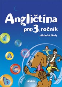 Angličtina - učebnicet (3. roč. ZŠ) - Kolářová D. a kolektiv