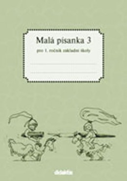 Malá písanka 1 - 3. díl - Halasová Jitka