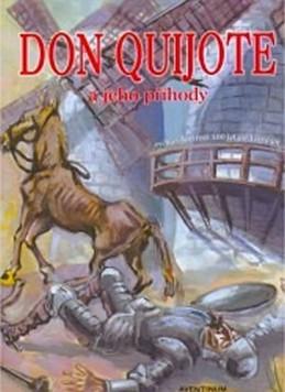 Don Quijote a jeho příběhy - Gaudore Pavel, Hrdina Miroslav