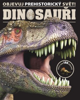 Dinosauři - Objevuj prehistorický svět! - neuveden