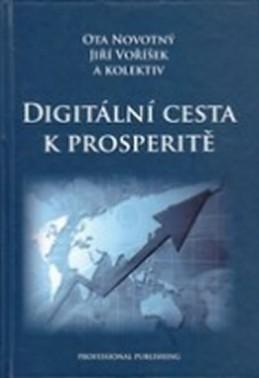 Digitální cesta k prosperitě - kolektiv autorů