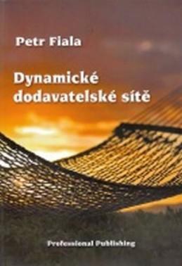 Dynamické dodavatelské sítě - Fiala Petr