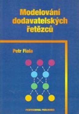 Modelování dodavatelských řetězců - Fiala Petr
