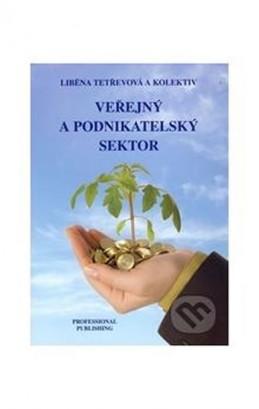 Veřejný a podnikatelský sektor - Tetřevová Liběna