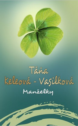 Manželky - Keleová-Vasilková Táňa