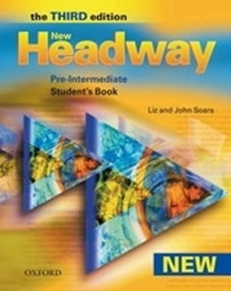 New Headway Third Edition Pre-intermediate Student´s Book - Soars John