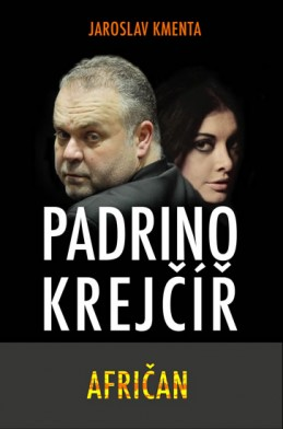Padrino Krejčíř - Afričan - Kmenta Jaroslav