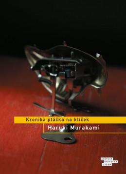 Kronika ptáčka na klíček - Murakami Haruki