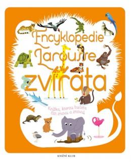 Encyklopedie Larousse - zvířata - Knížka, kterou budete číst znovu a znovu! - Bézuelová Sylvie