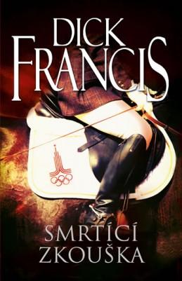 Smrtící zkouška - Francis Dick